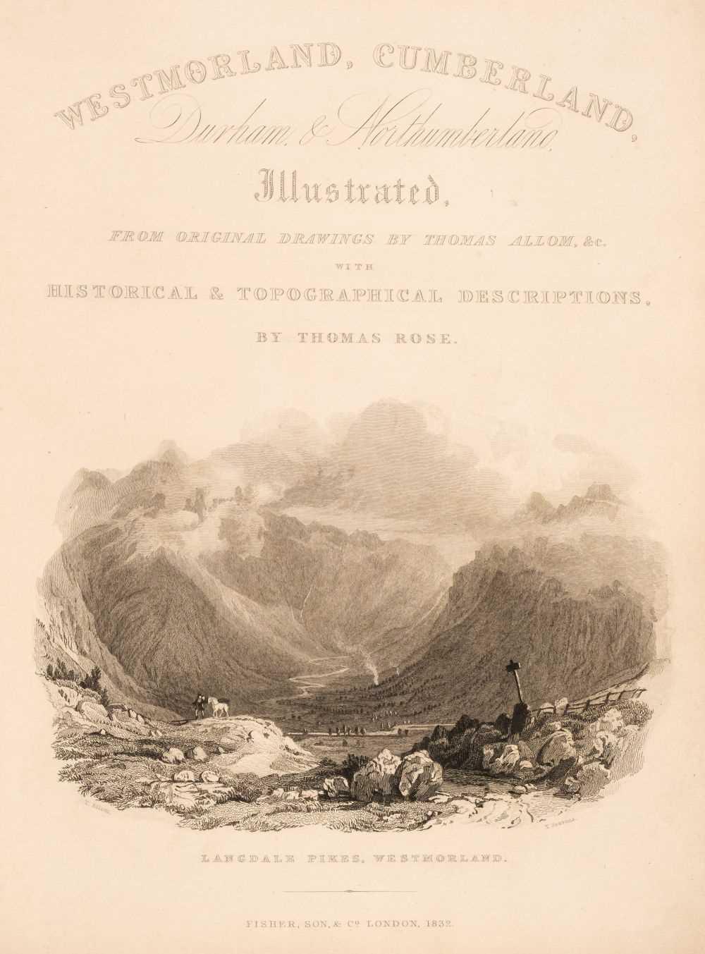 Lot 37 - Allom (Thomas & others, illustrators). Westmorland, Cumberland ... Illustrated, 1832, & 4 others