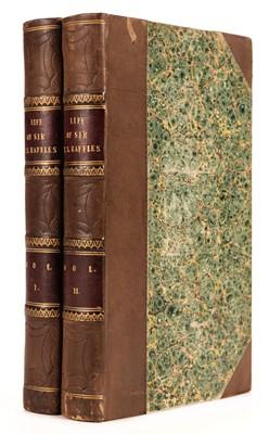 Lot 29 - Raffles (Lady Sophia). Memoir of the Life and Public Services of Sir Thomas Stamford Raffles