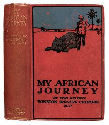 Lot 9 - Churchill (Winston Spencer). My African Journey, 1st edition, Hodder & Stoughton, 1908