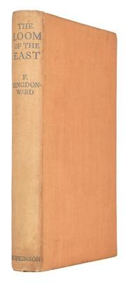 Lot 13 - Kingdon-Ward (Frank). The Loom of the East, 1st edition, London: Martin Hopkinson, 1932