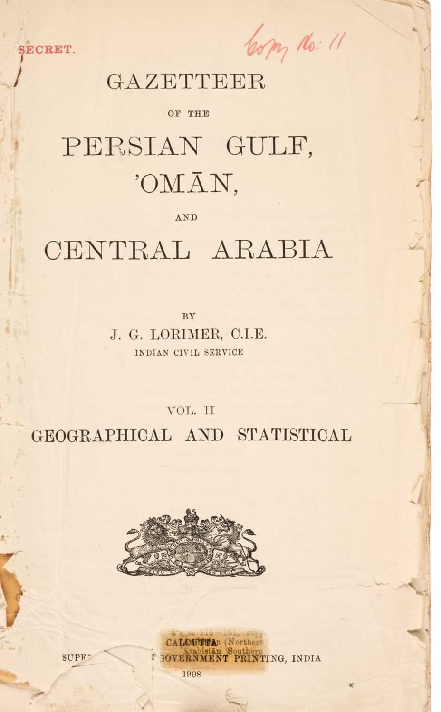 Lot 39 - Lorimer (John Gordon). Gazetteer of the Persian Gulf, Oman and Central Arabia