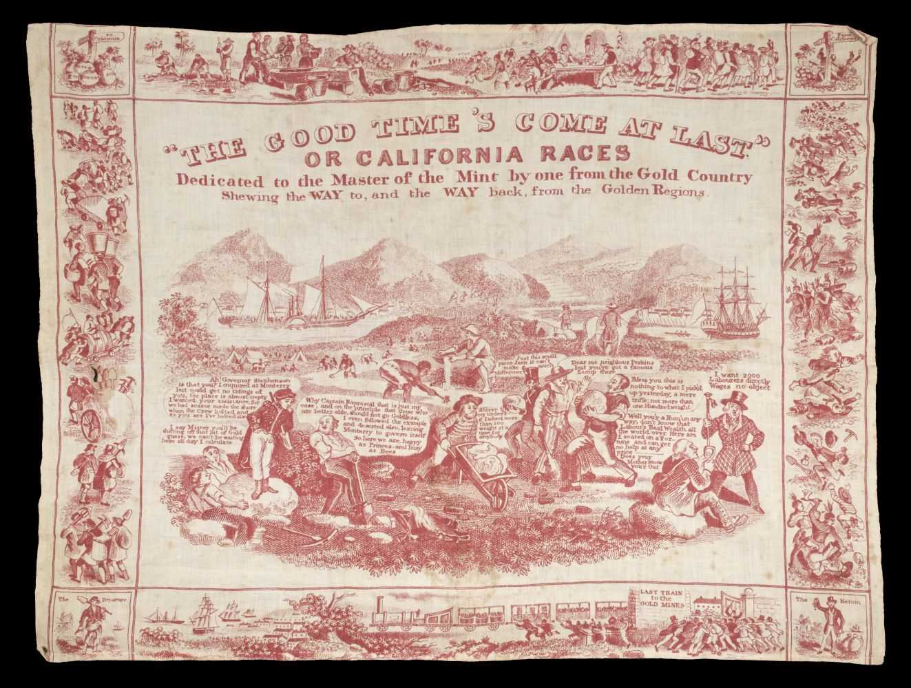 "Lot 389 - Handkerchief. ""The Good Time's Come At Last"", American, circa 1849"