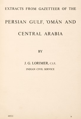 Lot 47 - Lorimer (John Gordon). Extracts from Gazetteer of the Persian Gulf, Oman and Central Arabia, c. 1950