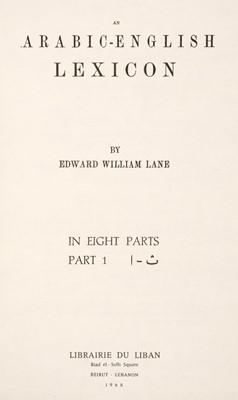 Lot 45 - Lane (Edward William). An Arabic-English Lexicon, 8 volumes, Beirut: Librairie Du Liban, 1968