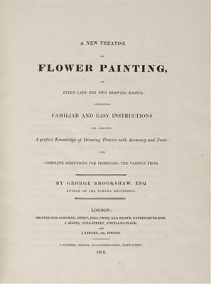 Lot 352 - Brookshaw (George). A New Treatise on Flower Painting, 1818